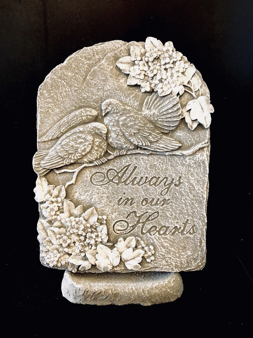 "Cement Stone keepsake with stand to commemorate the passing of a loved one ""Always in our Hearts"""