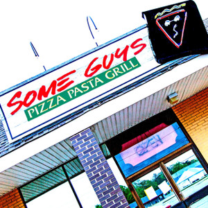 Some Guys Pizza // IND058