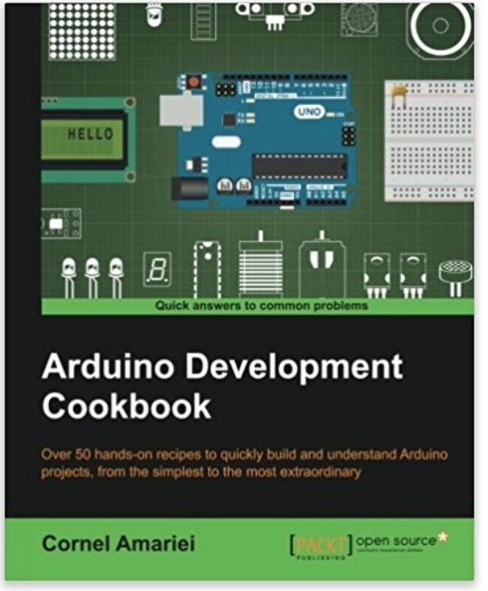 Hands-On Recipes To Quickly Build And Understand Arduino Projects ...
