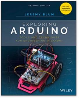 Exploring Arduino - Tools and Techniques for Engineering Wizardry by Jeremy Blum