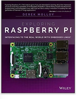 Exploring Raspberry Pi - Interfacing to the Real World with Embedded Linux by Derek Molloy