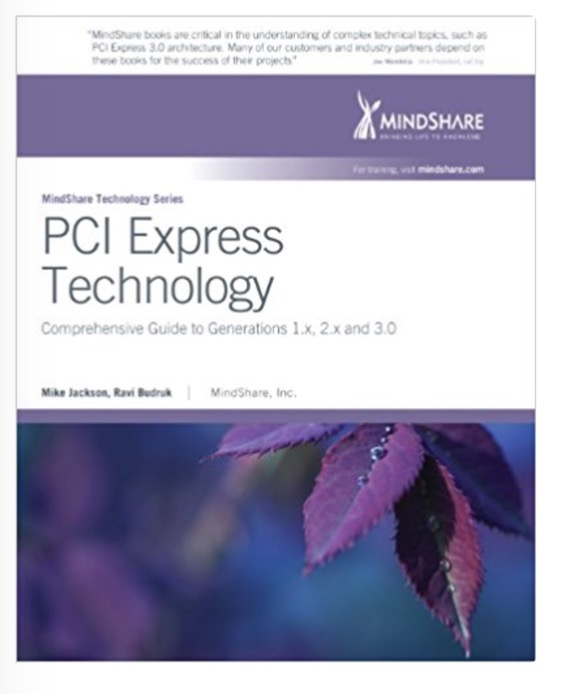 PCI Express Technology 3.0 by Mike Jackson (Author), Ravi Budruk (Author), Joseph Winkles (Editor), Don Anderson (Editor)