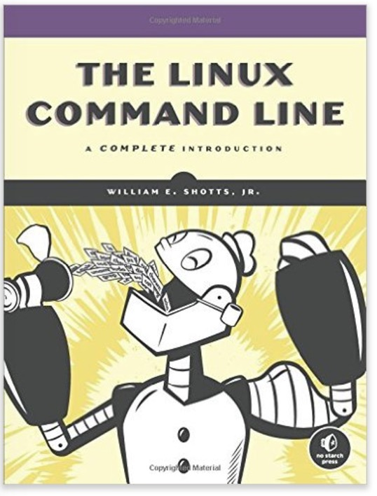 The Linux Command Line: A Complete Introduction by William E. Shotts Jr.