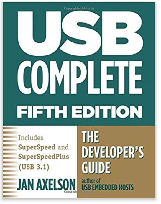 USB Complete - The Developer's Guide by Jan Axelson