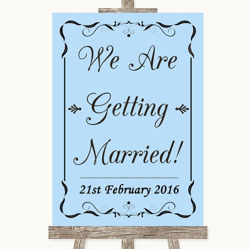 Blue We Are Getting Married Personalised Wedding Sign