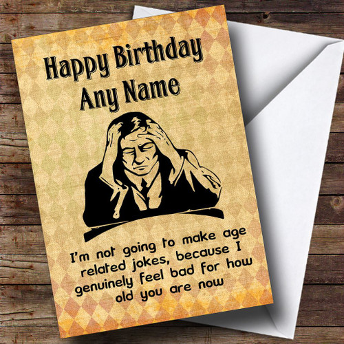 Joke Act Your Own Age Funny Personalised Birthday Card The Card Zoo – Birthday Card Jokes