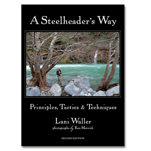 A Steelheader's Way - 2nd Edition