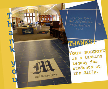 Michigan Daily Legacy Tiles  Leave a lasting mark on The Michigan Daily! Claim a piece of The Michigan Daily as your own or honor a friend's memory with a personalized floor tile etched and placed in the entryway of The Holly and John Madigan Newsroom, for eternity.   For $150, your name, your role at The Daily and class year will be engraved for all who visit the Stanford Lipsey Student Publications Building for generations to come. Only a few tiles remaining, closest the doorway.   If you have any questions, please contact Lisa Powers at lisapow@umich.edu.