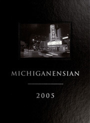 The 2005 Michiganensian features graduates from Fall 2004 and Winter 2005.  * If you'd like to avoid the shipping fee, please contact us at http://michiganyearbook.com/contact about picking up your book from our office in Ann Arbor.