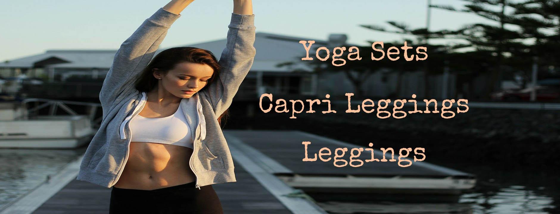 Leggings, Capri Leggings and Yoga wear
