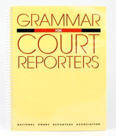 Grammar for Court Reporters (Irwin Weiss)