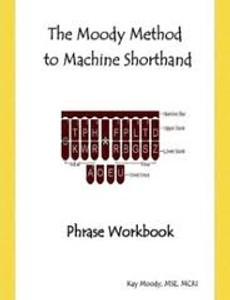 The Moody Method to Machine Shorthand Phrase Workbook - Good Condition