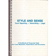 Style and Sense  Court Reporting Transcribing Legal (Paperback) ACCEPTABLE