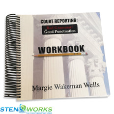 Court Reporting: Bad Grammar/Good Punctuation Workbook by Margie Wells Good Condition