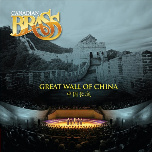 Canadian Brass: Great Wall of China CD Digital download