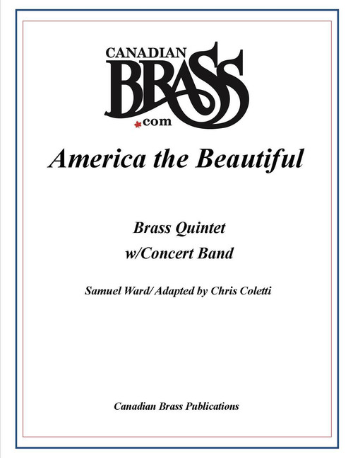 America the Beautiful for Brass Quintet and Concert Band (Ward/ arr. Coletti)