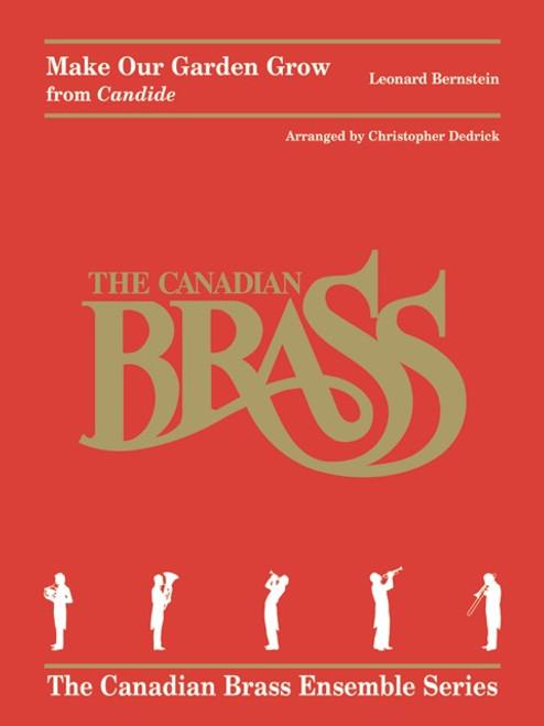 "Make Our Garden Grow from ""Candide"" Brass Quintet (Bernstein/arr. Dedrick"