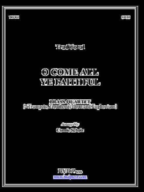 O Come All Ye Faithful Brass Quartet (Trad./ arr. Schulz)