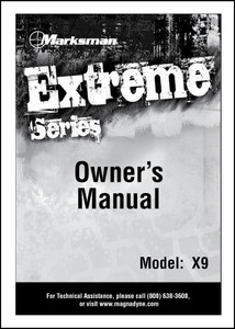 Marksman X9 | Owner's Manual