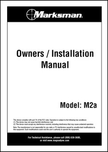 Marksman M2A | Owners / Installation Manual
