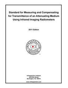 Standard for Measuring and Compensating for Transmittance of an Attenuating Medium - 2011 Edition