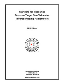 Standard for Determining Distance/Target Size Values for Infrared Imaging Radiometers - 2011 Edition
