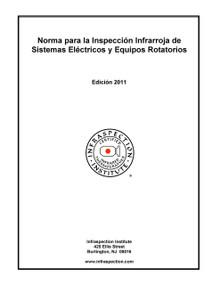 Norma para la Inspección Infrarroja de Sistemas Eléctricos y Equipos Rotatorios - 2011 Edición