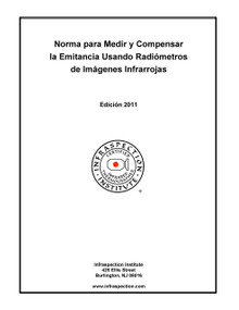 Norma para Medir y Compensar la Emitancia Usando Radiómetros de Imágenes Infrarrojas - 2011 Edición
