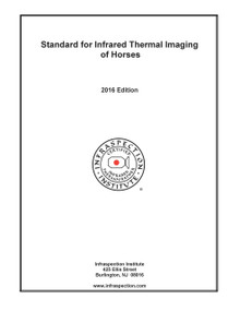 Standard for Infrared Thermal Imaging of Horses - 2016 Edition