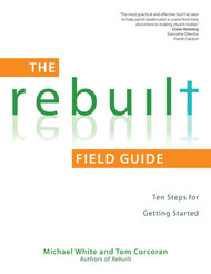 The Rebuilt Field Guide (Booklet): Ten Steps for Getting Started