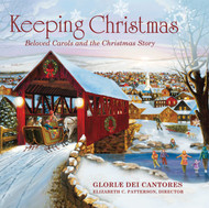 Keeping Christmas (CD): Beloved Carols and the Christmas Story