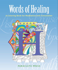 Words of Healing: A Coloring Book for Meditation and Contemplation