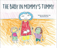 The Baby in Mommy's Tummy