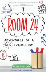 Room 24: Adventures of a New Evangelist
