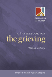 [Our Parish at Prayer series] A Prayerbook for the Grieving (Booklet)