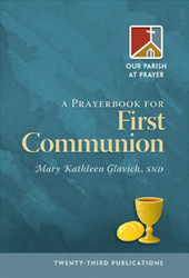 [Our Parish at Prayer series] A Prayerbook for First Communion (Booklet)
