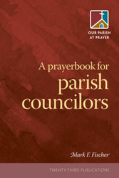 A Prayerbook for Parish Councilors (Booklet)