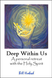 Deep within Us (eResource): A personal retreat with the Holy Spirit