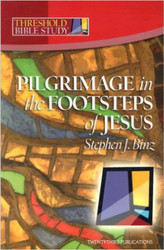 [Threshold Bible Study series] Pilgrimage in the Footsteps of Jesus