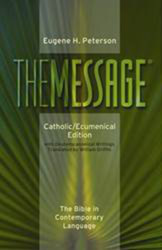 The Message: Catholic/Ecumenical Edition - Softcover
