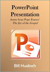 Spread the Word (eResource): Joy of the Gospel PowerPoint Presentation