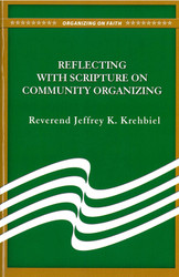 Reflecting with Scripture on Community Organizing