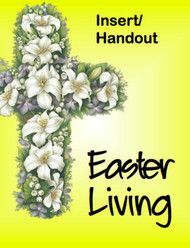 Easter Living (Handout): Bulletin Insert/Handout