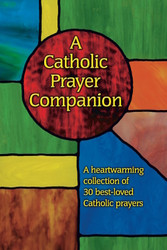 A Catholic Prayer Companion (Large Print)