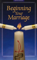 Beginning Your Marriage: Ninth Edition