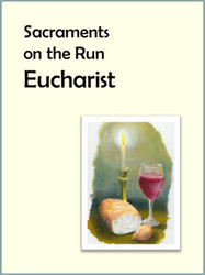[Sacraments on the Run] Eucharist on the Run (eResource): A Flier for Busy Parents
