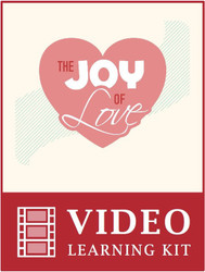 Joy of Love Video Learning Kit (eResource)