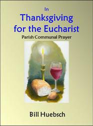 In Thanksgiving for the Eucharist (eResource): parish communal prayer