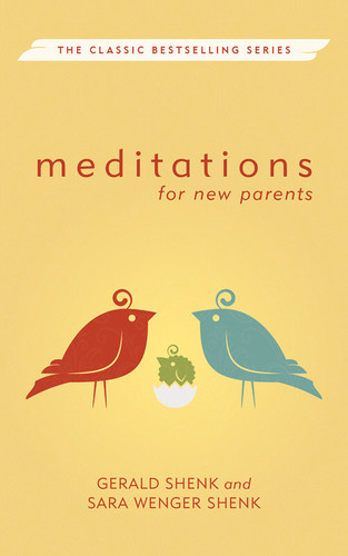 [Herald Press Meditations Series] Meditations for New Parents: New Edition