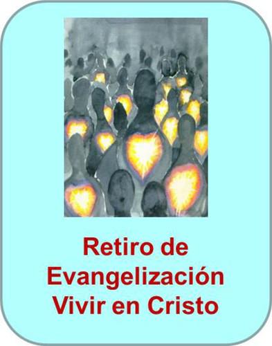 Retiro de Evangelización Vivir en Cristo (eResource)